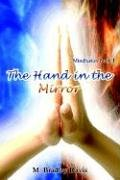 The Hand in the Mirror: Mindfusion Book 1 9781410758682