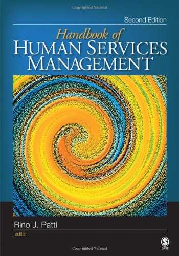 The Handbook of Human Services Management 9781412952910