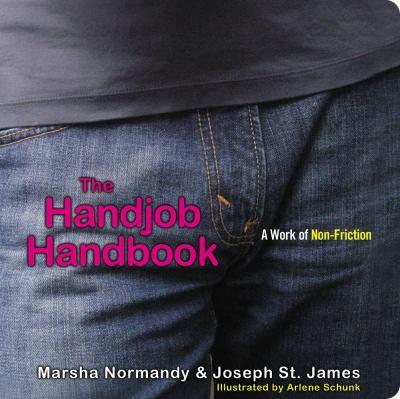 The Handjob Handbook: A Work of Non-Friction 9781416958864