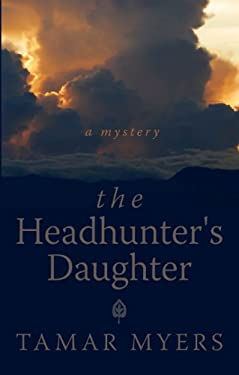 The Headhunter's Daughter 9781410436870