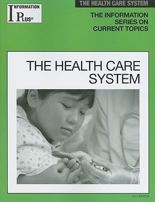 The Health Care System 9781414448640