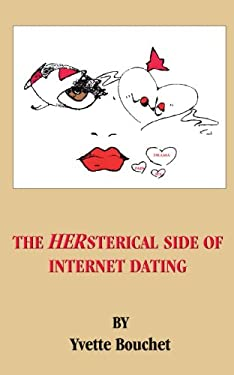 The Hersterical Side of Internet Dating 9781418463519