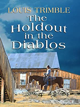 The Holdout in the Diablos 9781410413512