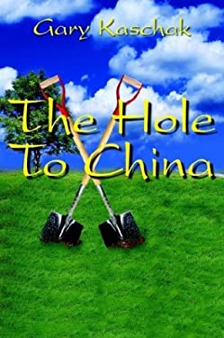 The Hole to China 9781418419868