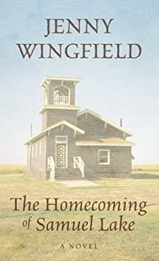 The Homecoming of Samuel Lake 9781410443311