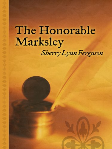 The Honorable Marksley 9781410421135
