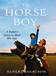 The Horse Boy: A Father's Quest to Heal His Son 9781410415899