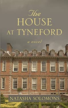 The House at Tyneford 9781410448590