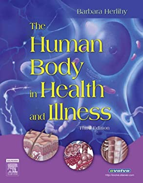 The Human Body in Health and Illness [With CDROM] 9781416028857