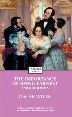 The Importance of Being Earnest and Other Plays 9781416500421