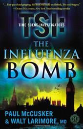 The Influenza Bomb 6238290