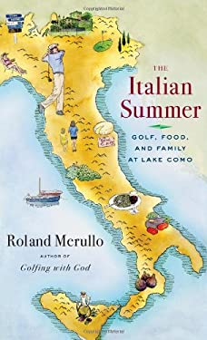 The Italian Summer: Golf, Food, and Family at Lake Como