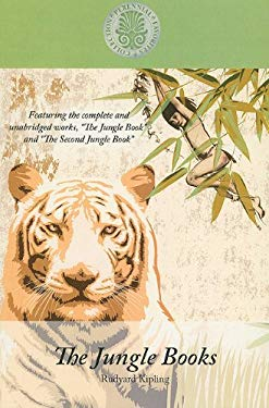 The Jungle Books: Featuring the Complete and Unabridged Works the Jungle Book and the Second Jungle Book 9781410420800