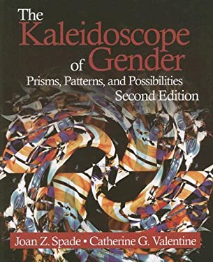 The Kaleidoscope of Gender: Prisms, Patterns, and Possibilities 9781412951463