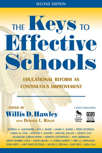 The Keys to Effective Schools: Educational Reform as Continuous Improvement - 2nd Edition