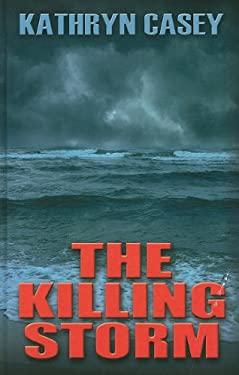 The Killing Storm 9781410435637