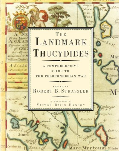 The Landmark Thucydides: A Comprehensive Guide to the Peloponnesian War 9781416590873