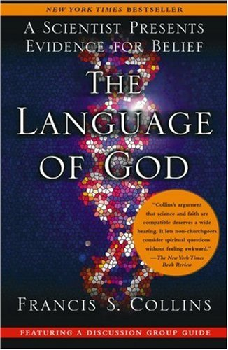 The Language of God: A Scientist Presents Evidence for Belief 9781416542742