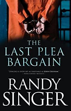 The Last Plea Bargain 9781410447951