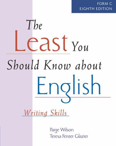 The Least You Should Know about English: Writing Skills, Form C - 8th Edition