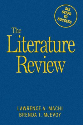The Literature Review: Six Steps to Success 9781412961349