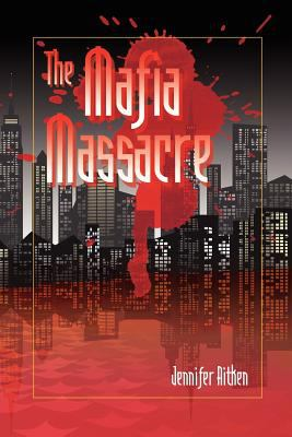 The Mafia Massacre 9781411628090