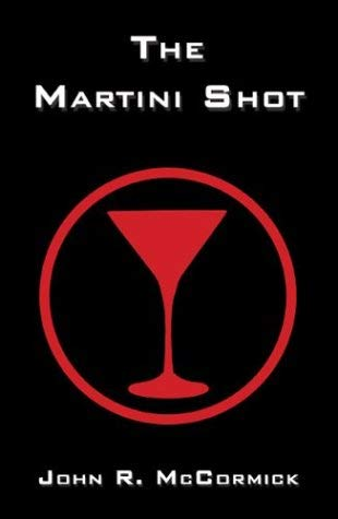 The Martini Shot 9781413721294