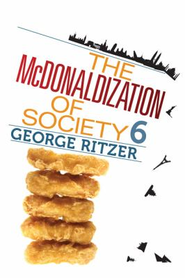 The McDonaldization of Society 9781412980128