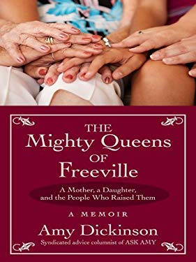 The Mighty Queens of Freeville: A Mother, a Daughter, and the Town That Raised Them 9781410414748