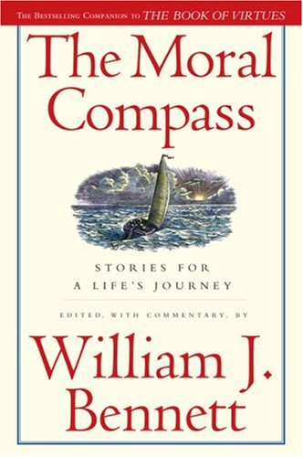 The Moral Compass: Stories for a Life's Journey 9781416558460