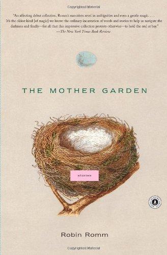 The Mother Garden: Stories 9781416539087