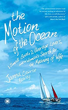 The Motion of the Ocean: 1 Small Boat, 2 Average Lovers, and a Woman's Search for the Meaning of Wife 9781416589082