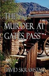 The Murder at Gates Pass 6202518
