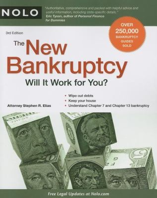 The New Bankruptcy: Will It Work for You? 9781413310252