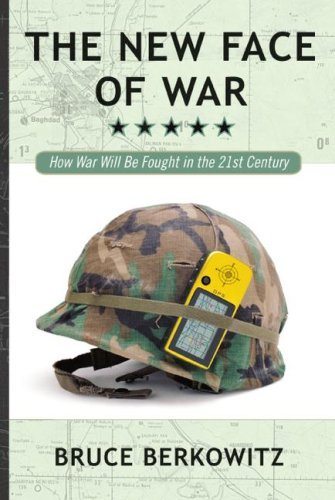 The New Face of War: How War Will Be Fought in the 21st Century 9781416584520