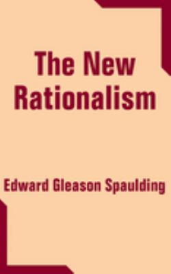 The New Rationalism 9781410205292