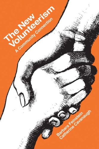 The New Volunteerism: A Community Connection 9781412806855