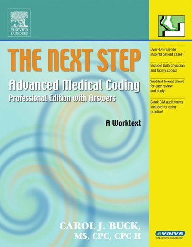 The Next Step: Advanced Medical Coding: Professional Edition with Answers 9781416023739