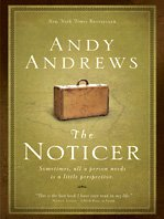 The Noticer: Sometimes, All a Person Needs Is a Little Perspective 9781410416605