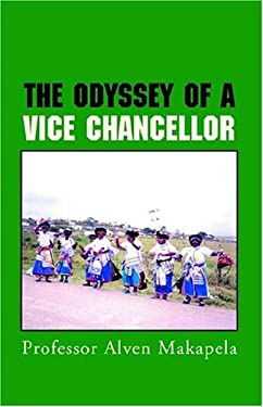 The Odyssey of a Vice Chancellor 9781413461329