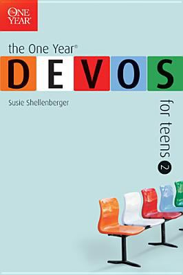 The One Year Devos for Teens 2 9781414301815