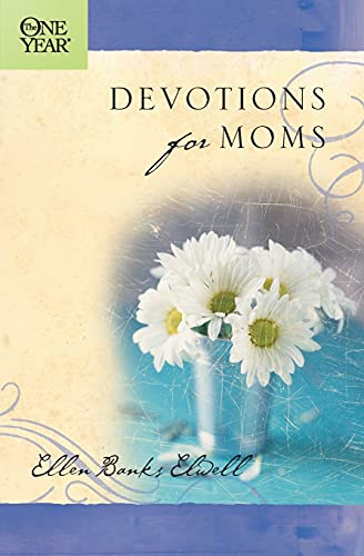 The One Year Devotions for Moms 9781414301716