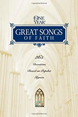 The One Year Great Songs of Faith 9781414306995