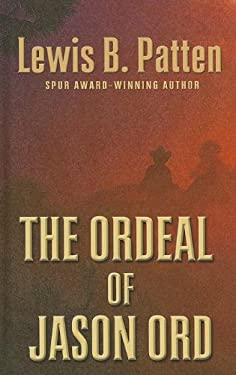 The Ordeal of Jason Ord 9781410451347