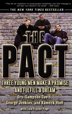 The Pact: Three Young Men Make a Promise and Fulfill a Dream 9781417618569