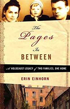The Pages in Between: A Holocaust Legacy of Two Families, One Home 9781416558309