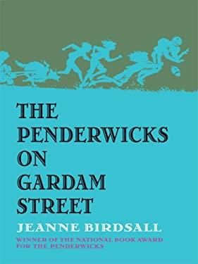 The Penderwicks on Gardam Street 9781410411891
