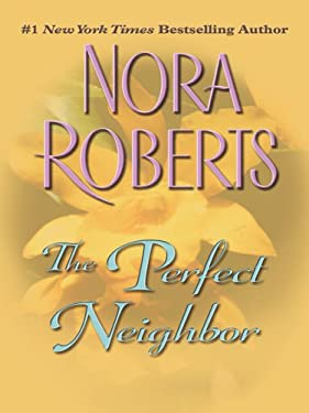 The Perfect Neighbor 9781410403438