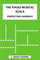The Piagui Musical Scale: Perfecting Harmony 6283248