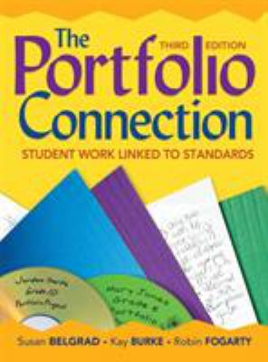 The Portfolio Connection: Student Work Linked to Standards 9781412959735